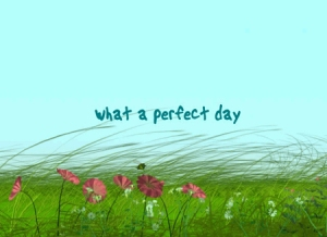 perfect-day